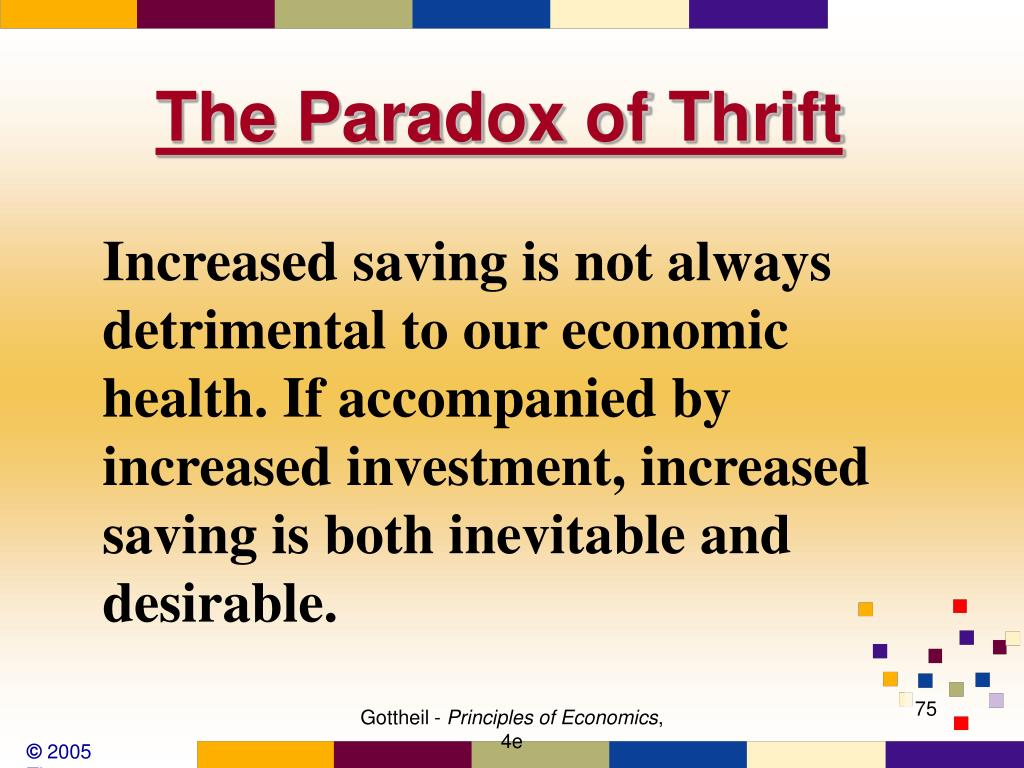 The Paradox of Thrift