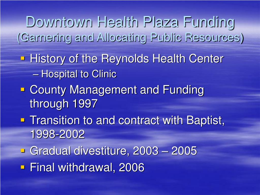 Downtown Health Plaza Funding