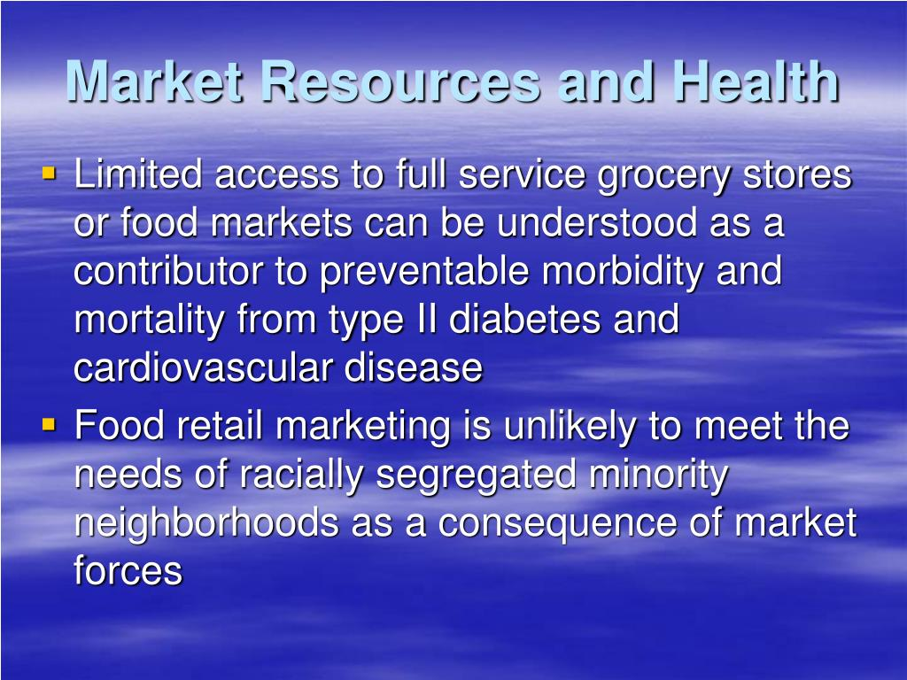 Market Resources and Health