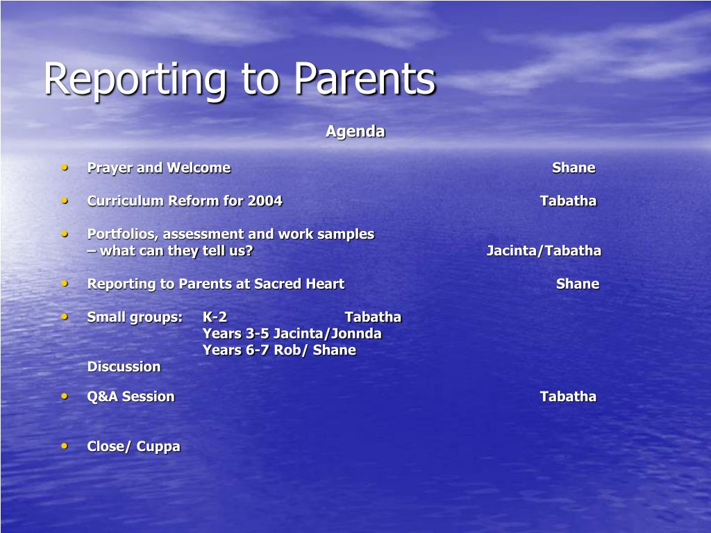 Reporting to Parents