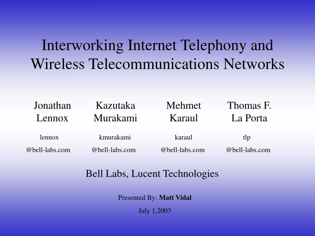 interworking internet telephony and wireless telecommunications networks l.