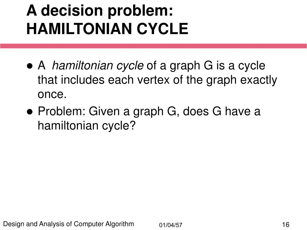 A decision problem: HAMILTONIAN CYCLE