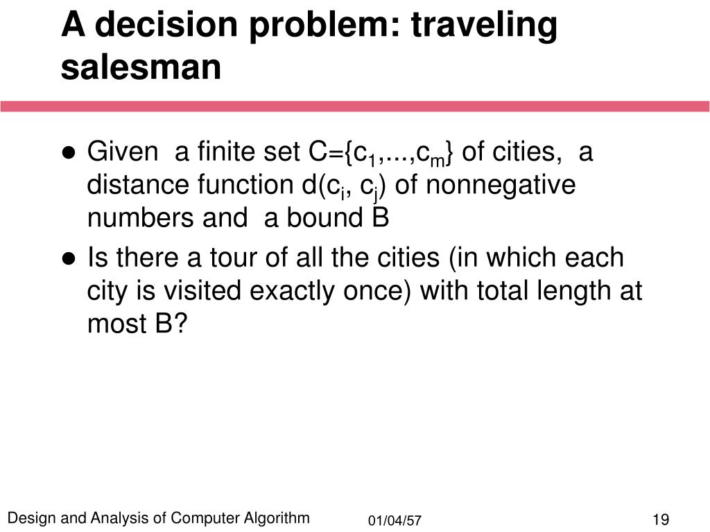 A decision problem: traveling salesman