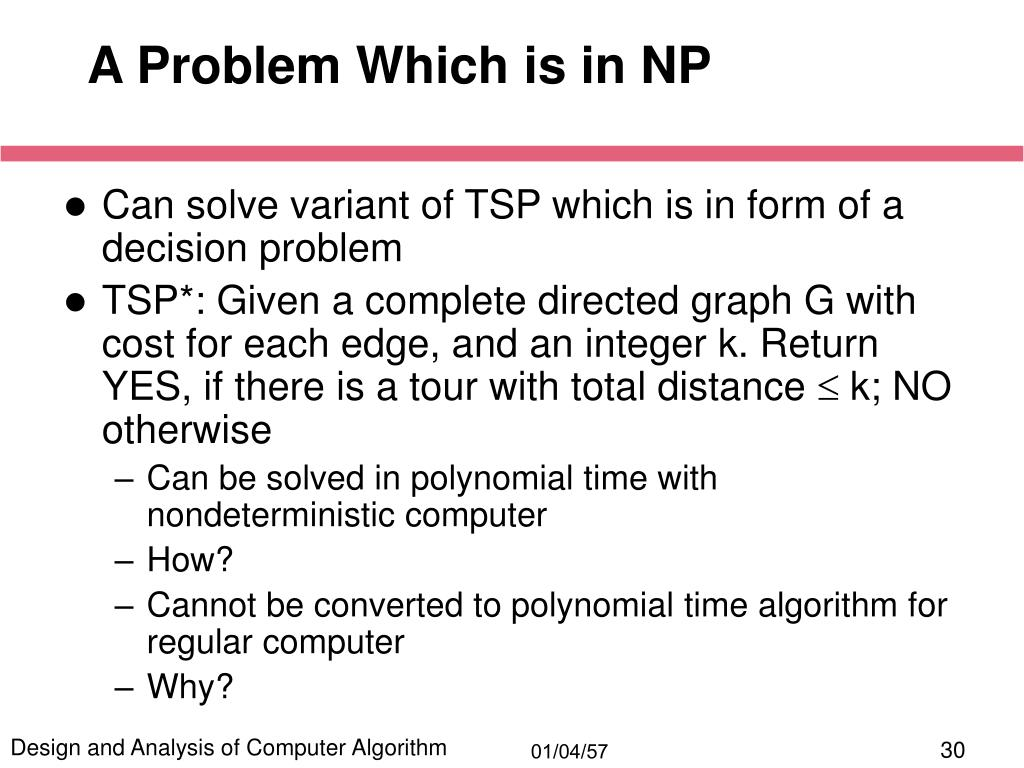 A Problem Which is in NP
