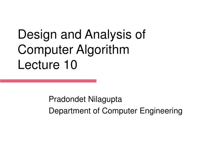 Design and analysis of computer algorithm lecture 10