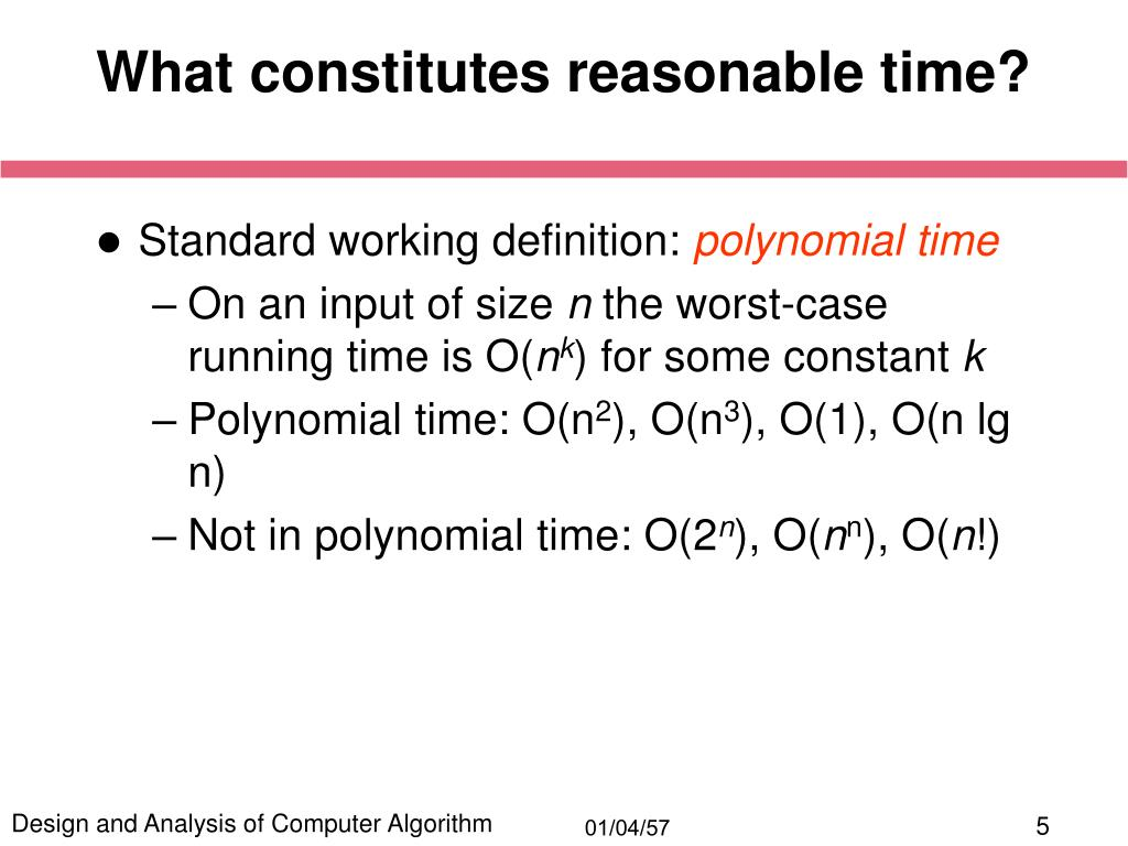 What constitutes reasonable time?