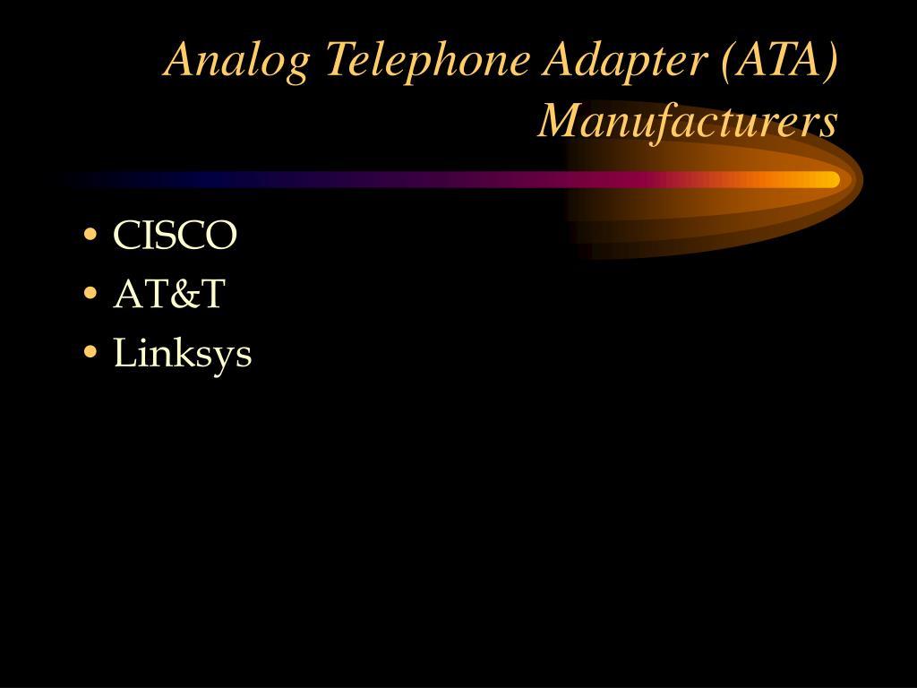 Analog Telephone Adapter (ATA) Manufacturers