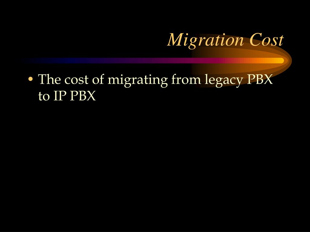 Migration Cost