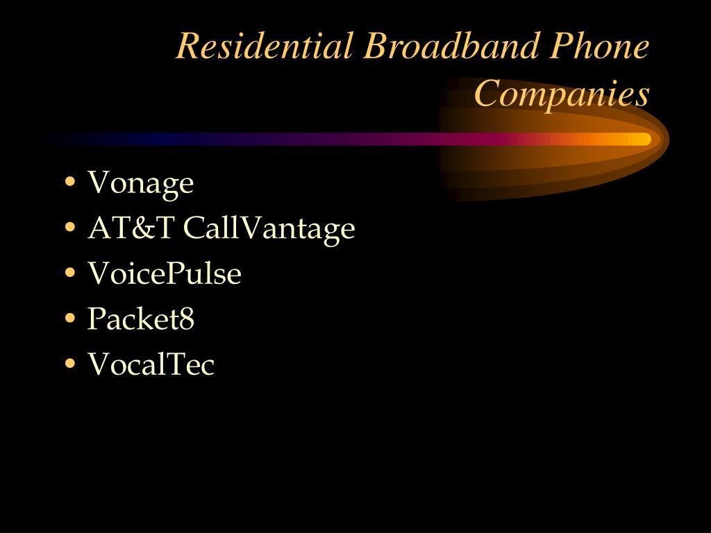 Residential Broadband Phone Companies