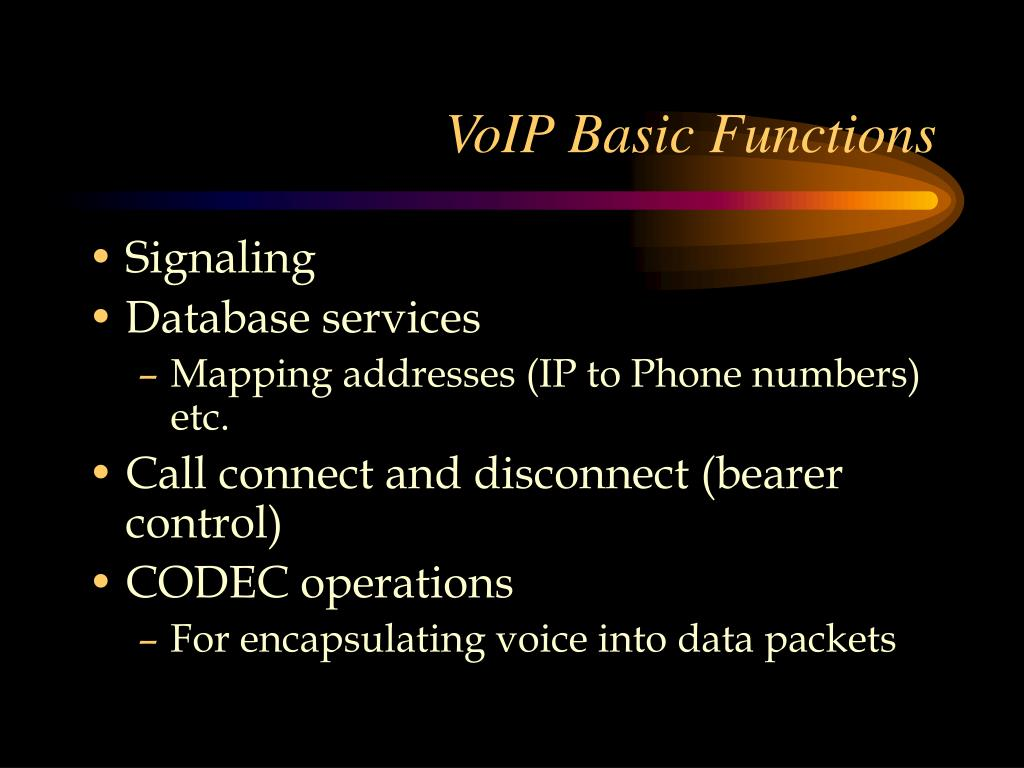 VoIP Basic Functions