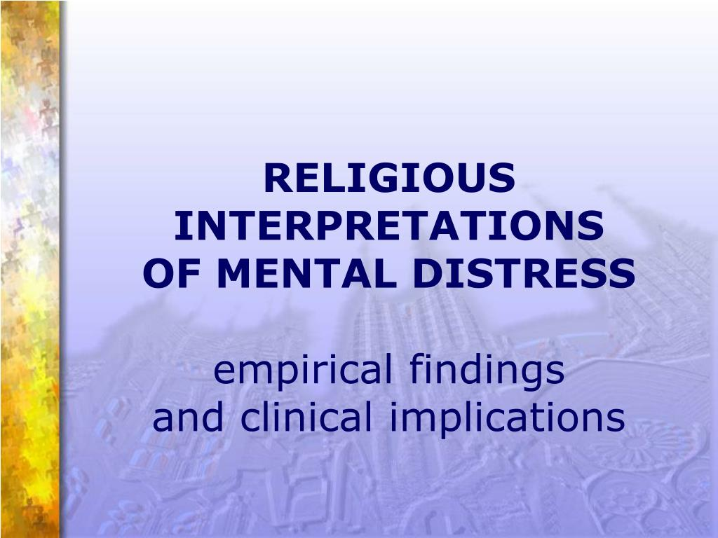 religious interpretations of mental distress empirical findings and clinical implications l.