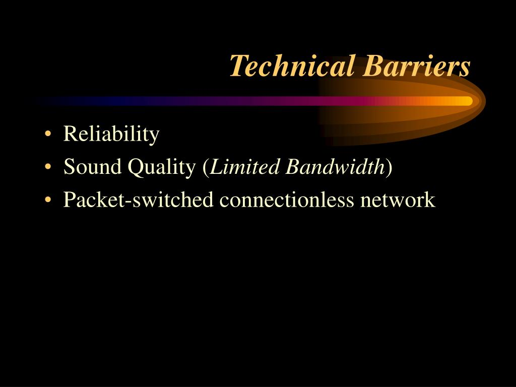 Technical Barriers