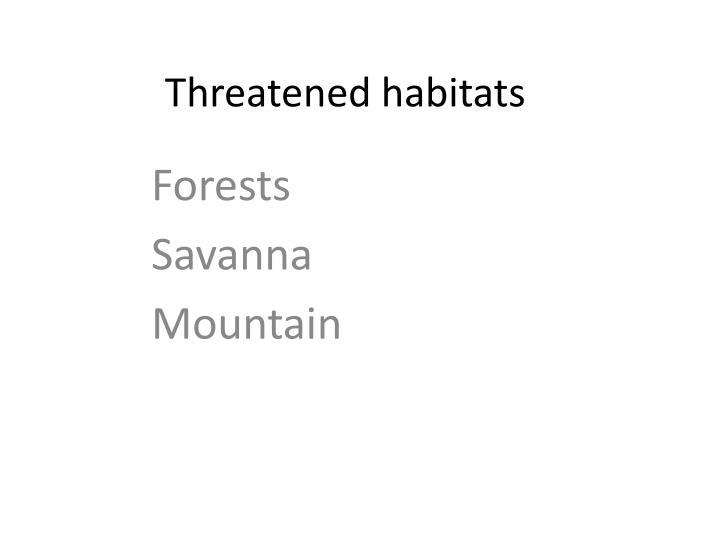 Threatened habitats