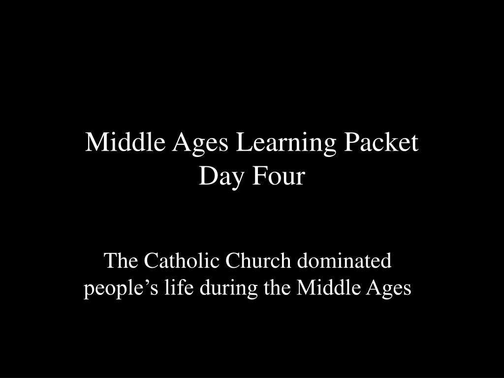 middle ages learning packet day four l.