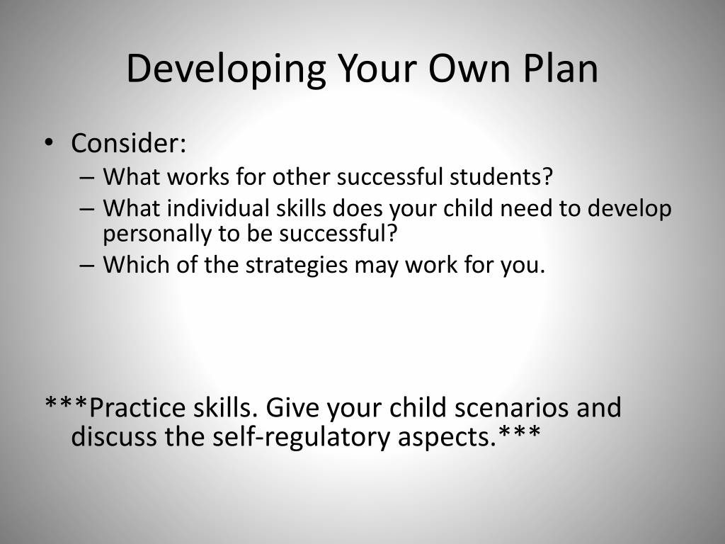 Developing Your Own Plan