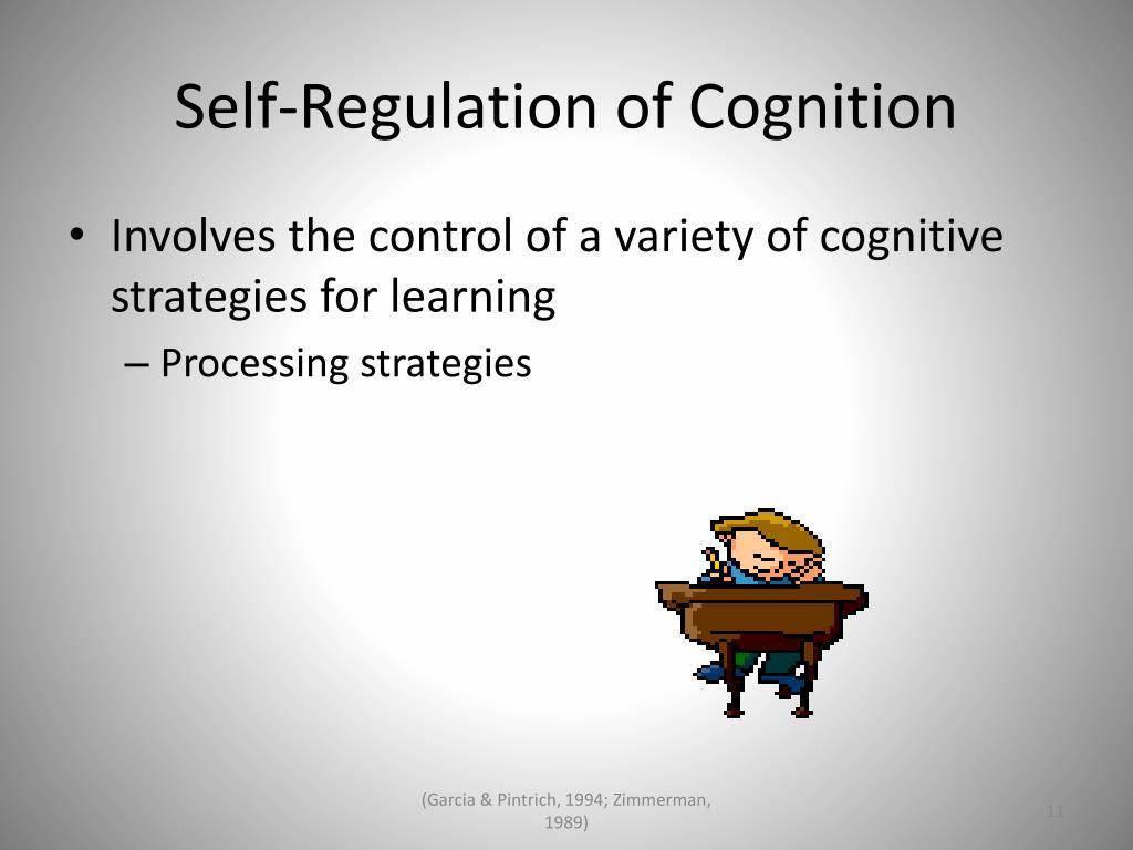 Self-Regulation of Cognition