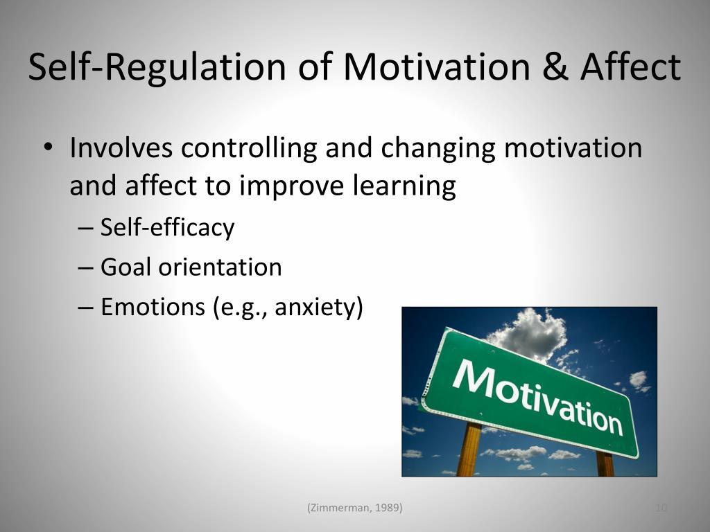 Self-Regulation of Motivation & Affect