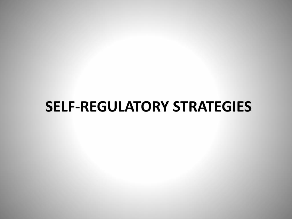 Self-regulatory Strategies