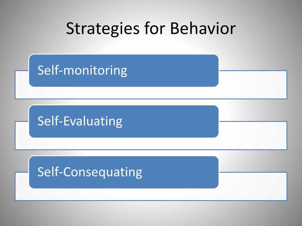 Strategies for Behavior
