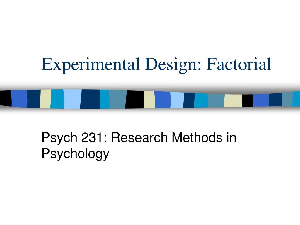 experimental design factorial l.