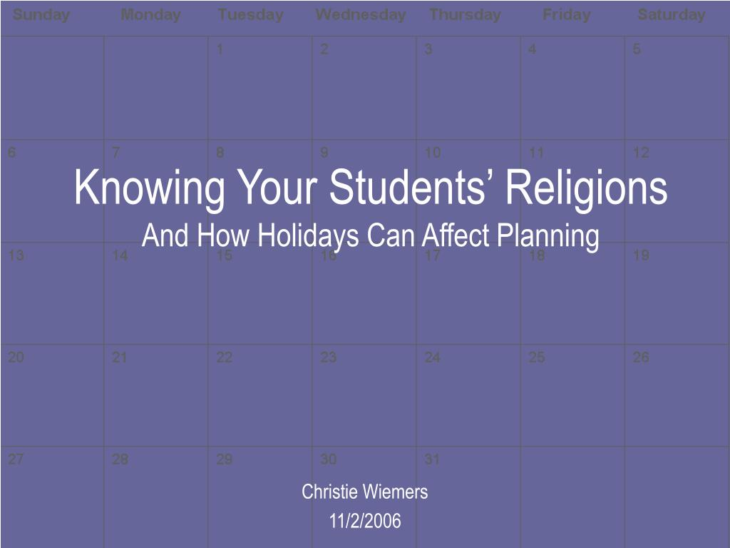 knowing your students religions and how holidays can affect planning l.