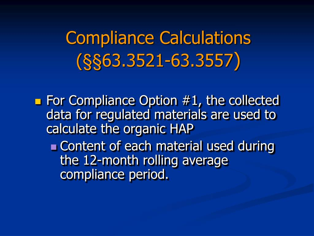 Compliance Calculations (§§63.3521-63.3557