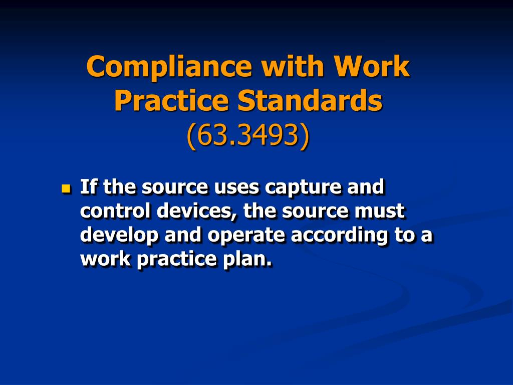 Compliance with Work Practice Standards