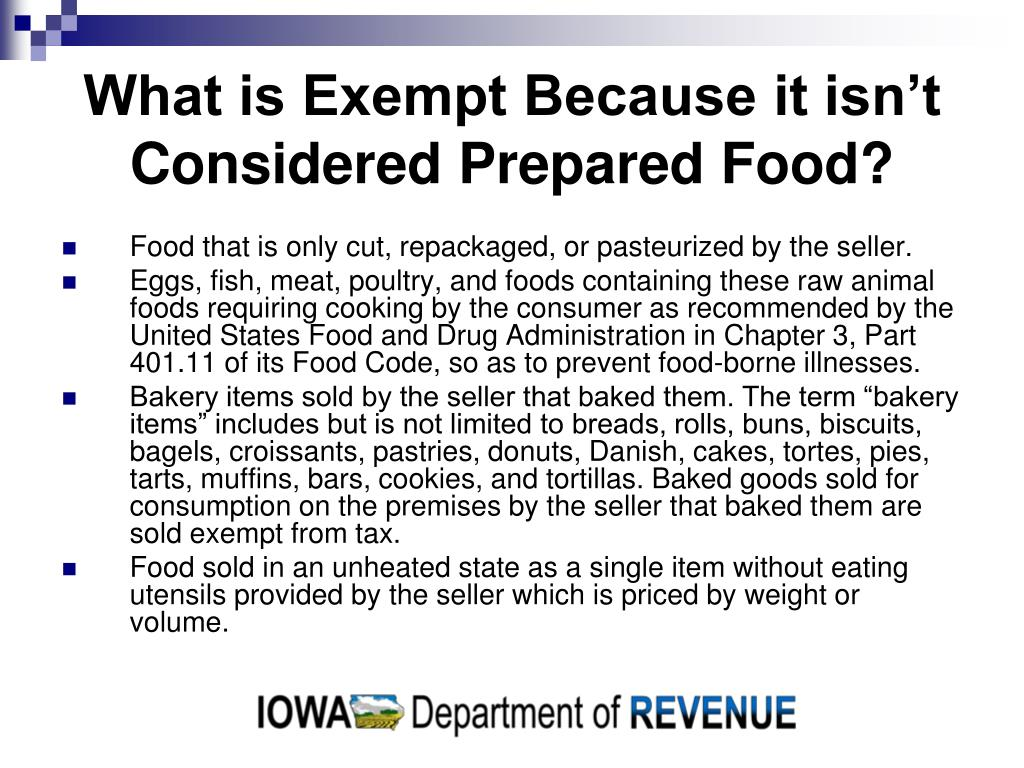 What is Exempt Because it isn't Considered Prepared Food?