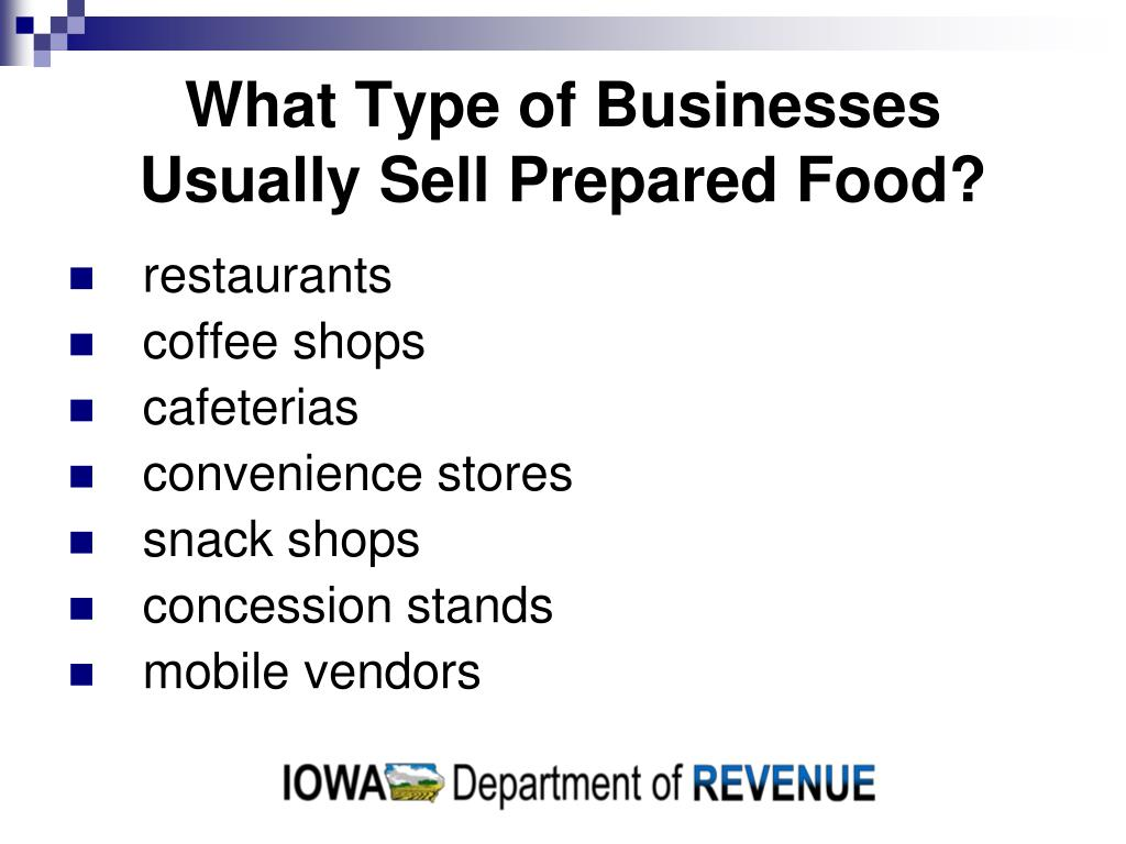 What Type of Businesses Usually Sell Prepared Food?
