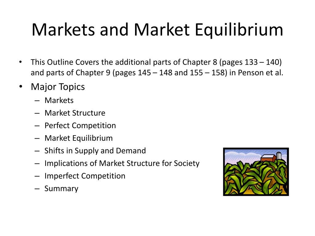 Markets and Market Equilibrium