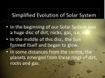 simplified evolution of solar system