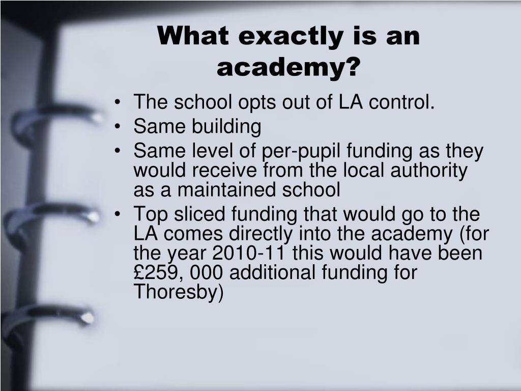 What exactly is an academy?