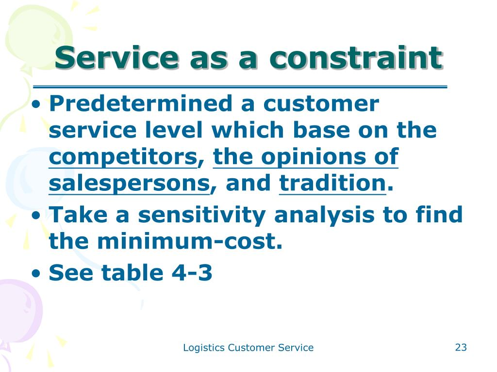 Service as a constraint