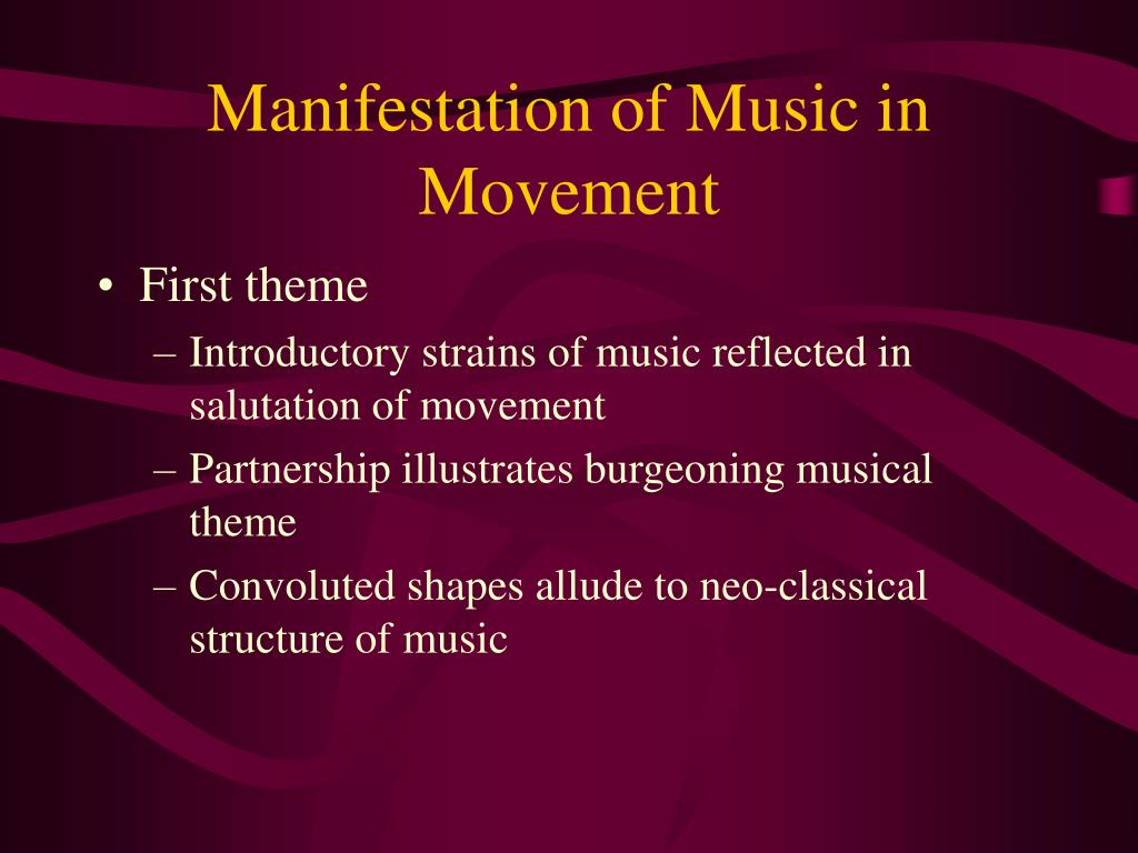 Manifestation of Music in Movement