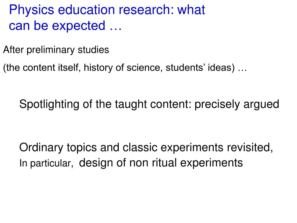 Physics education research: what can be expected …