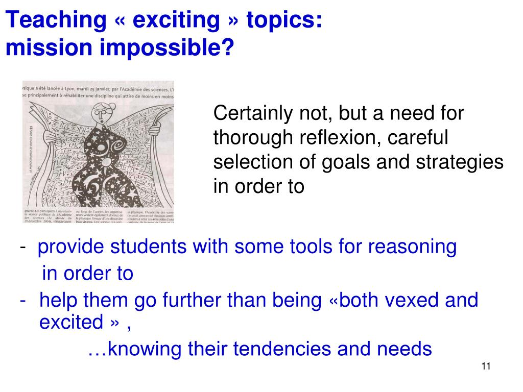 Teaching « exciting » topics: