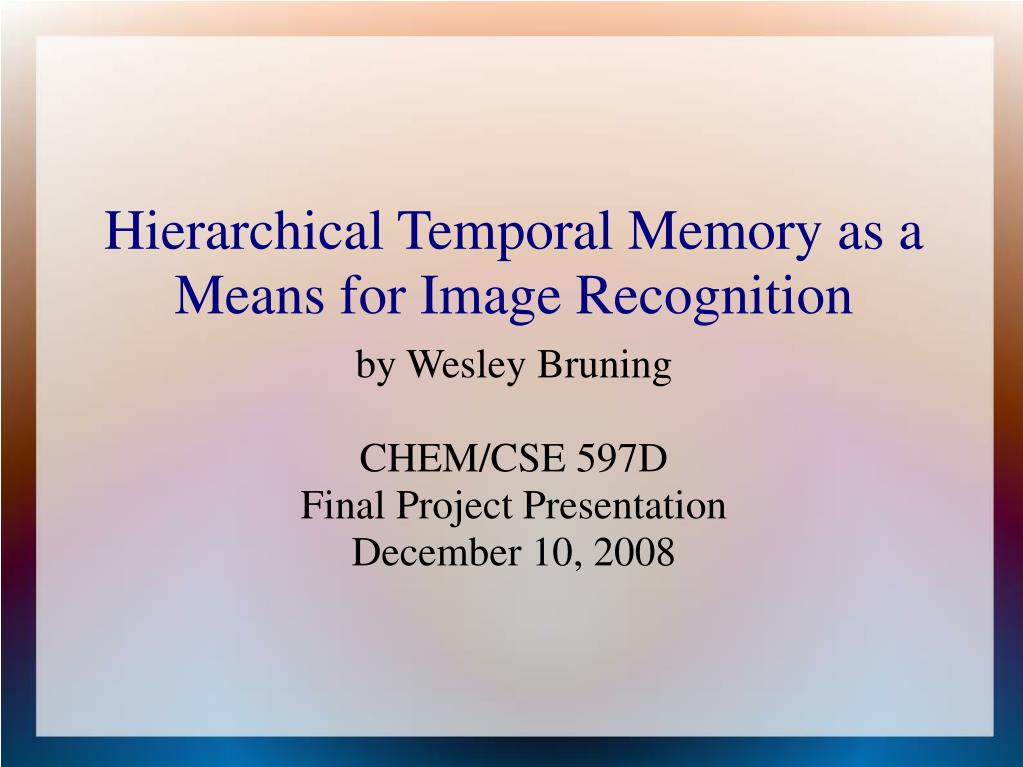 by wesley bruning chem cse 597d final project presentation december 10 2008
