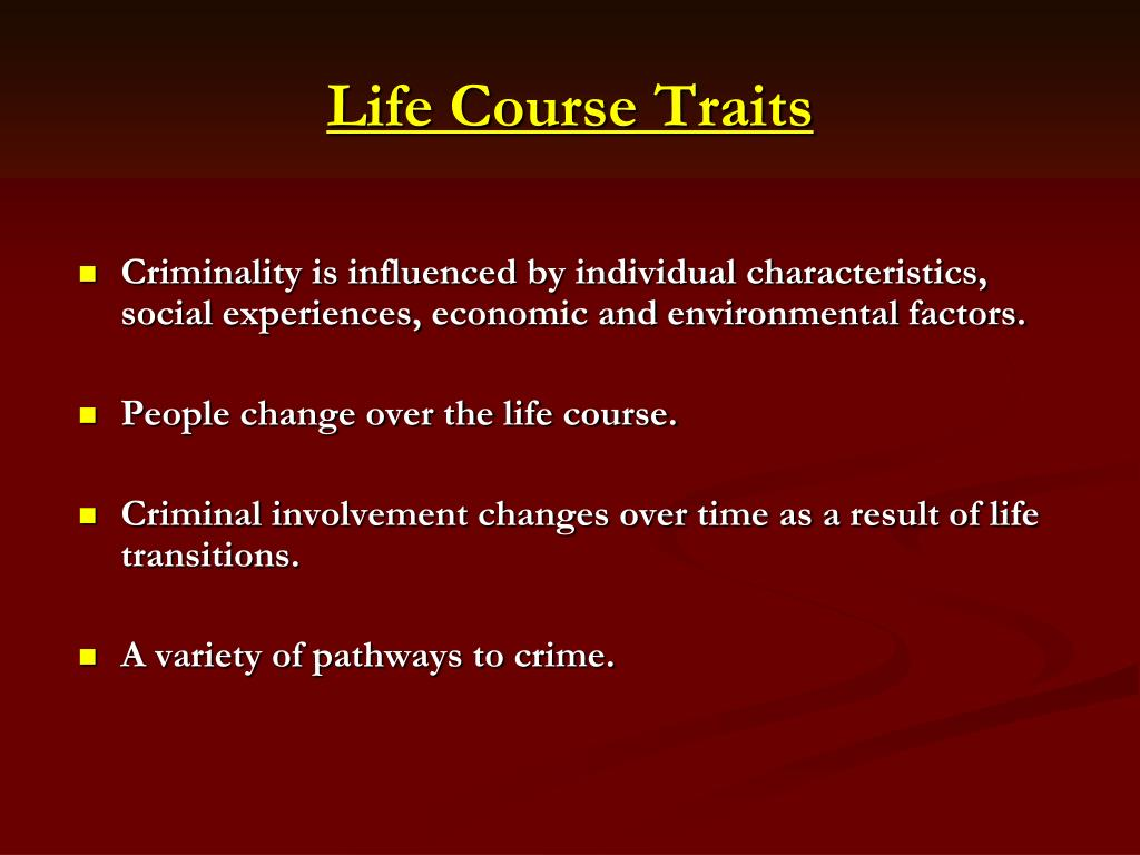 Life Course Traits