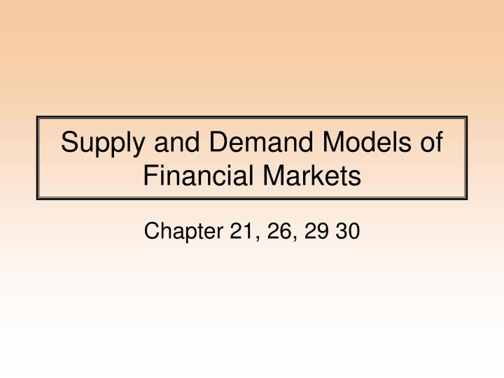 supply and demand models of financial markets n.