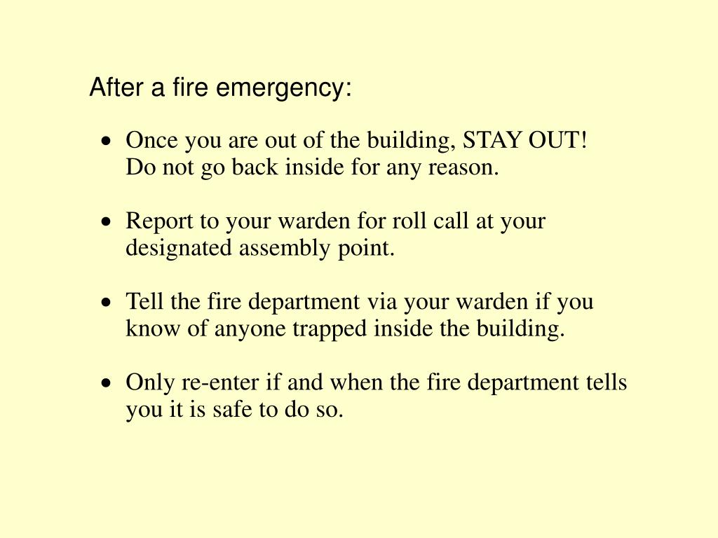 After a fire emergency: