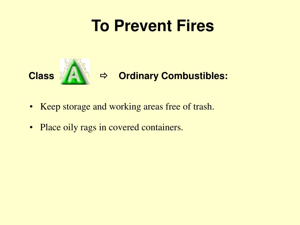 To Prevent Fires