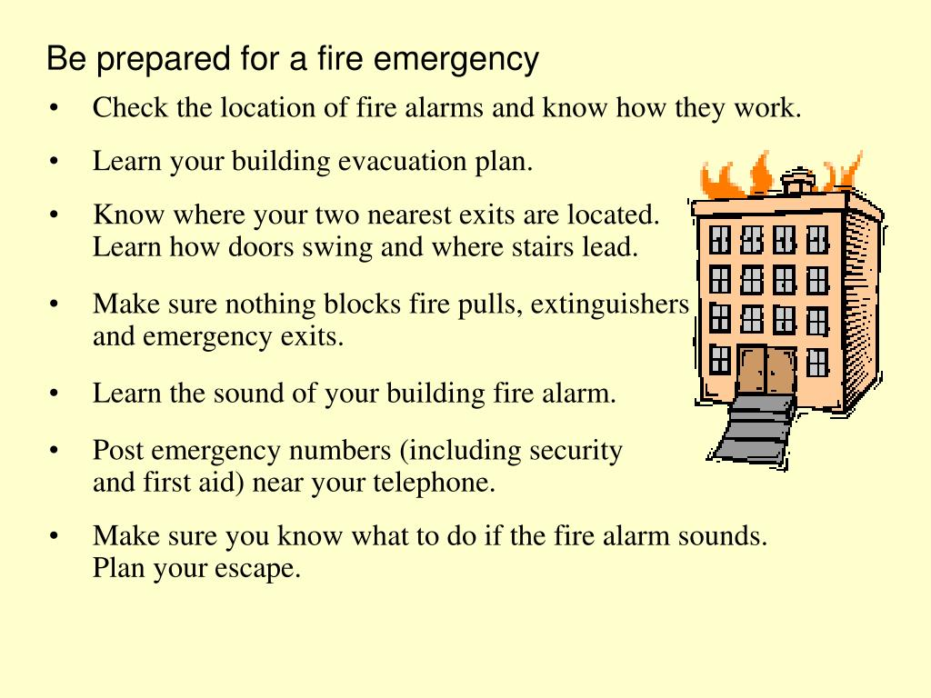 Be prepared for a fire emergency