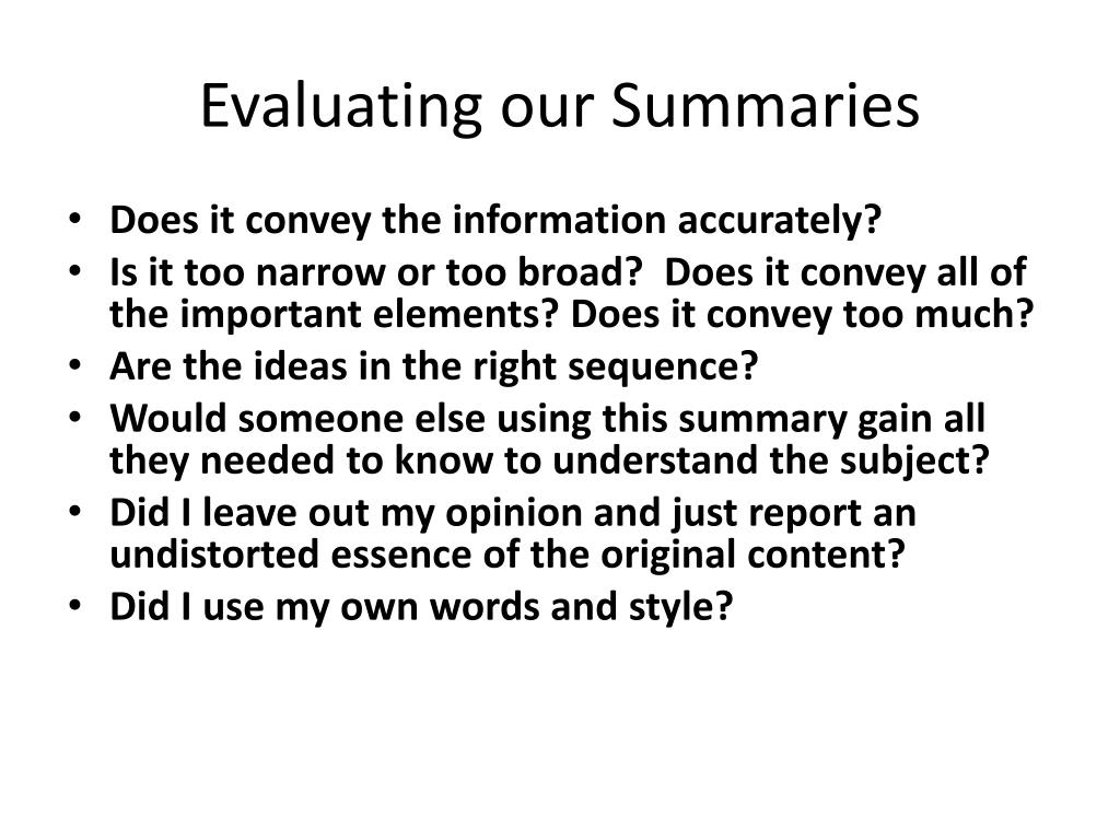 Evaluating our Summaries