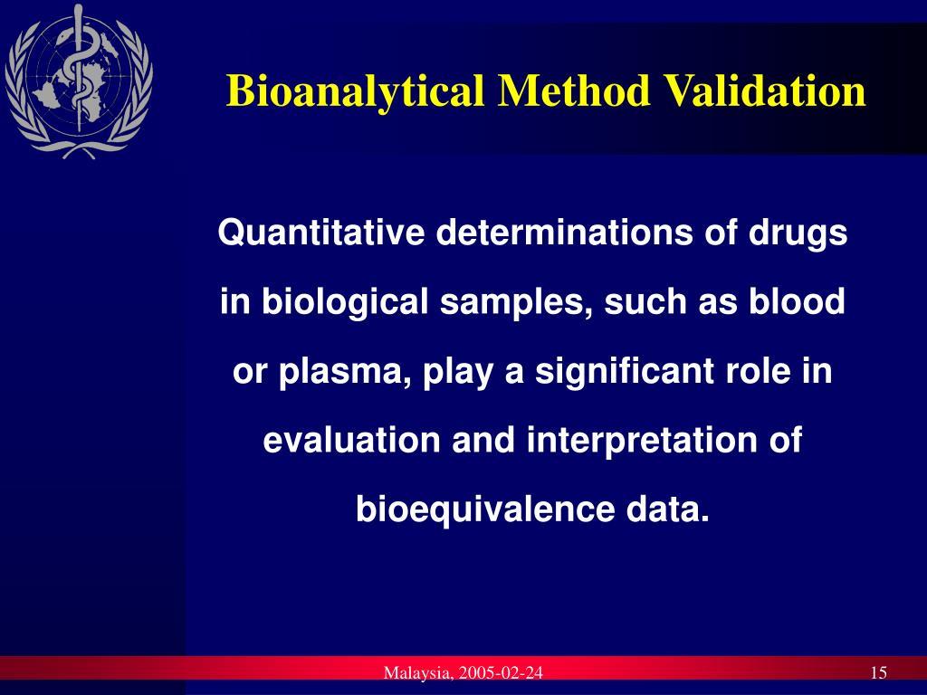 Bioanalytical Method Validation