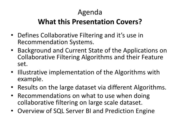 Agenda what this presentation covers