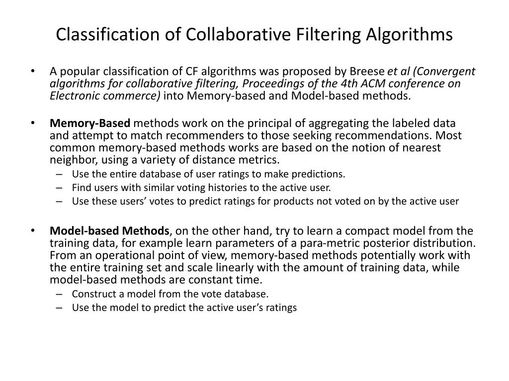 Classification of Collaborative Filtering Algorithms