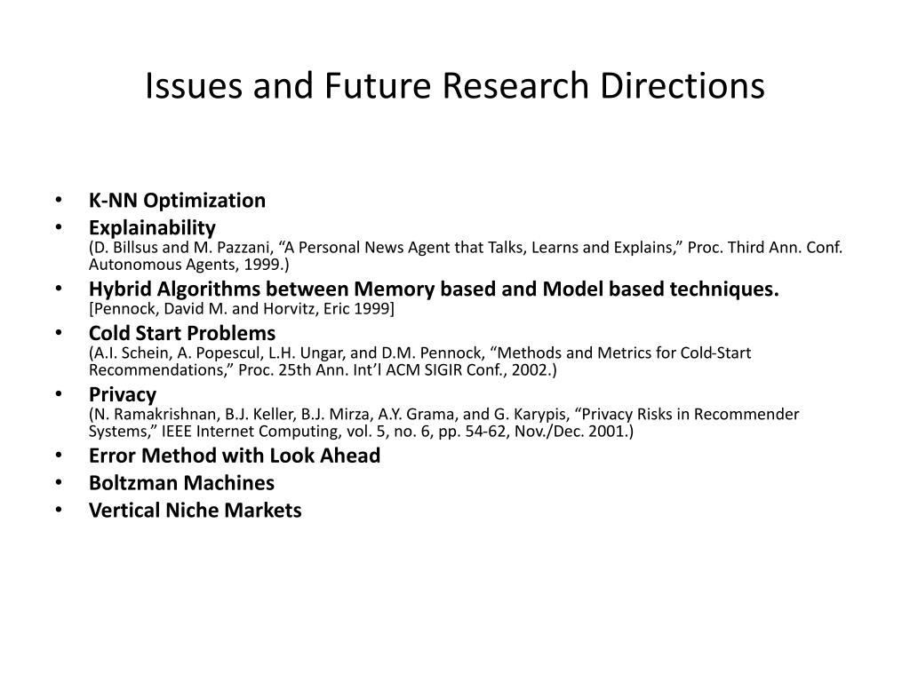 Issues and Future