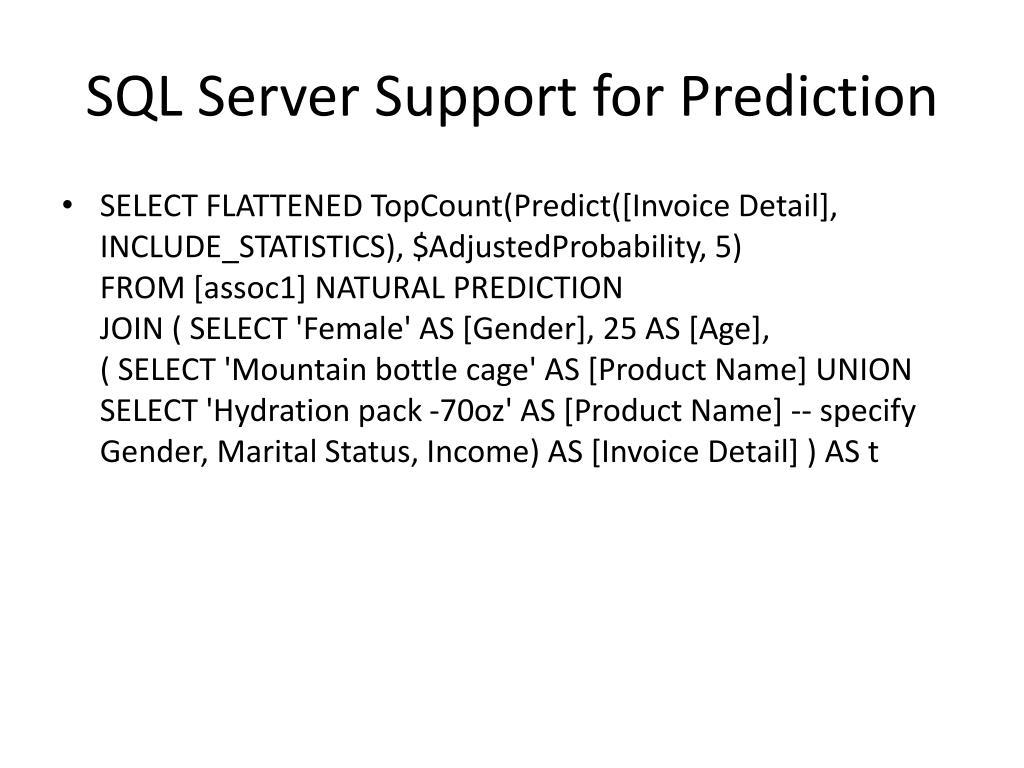 SQL Server Support for Prediction