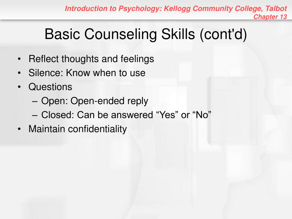 Basic Counseling Skills (cont'd)