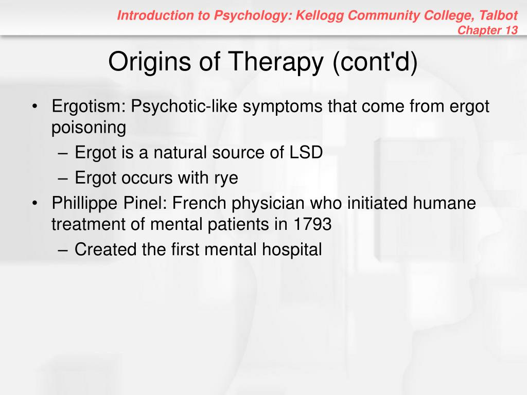 Origins of Therapy (cont'd)